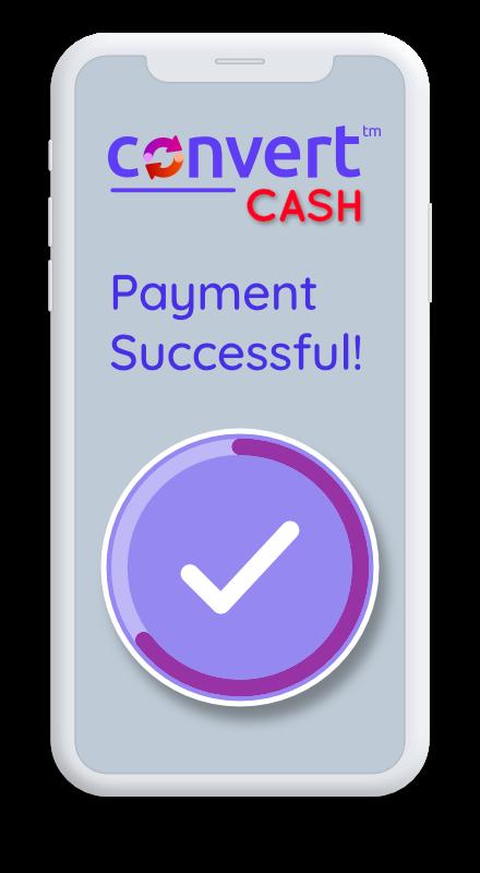 convertCASH Phone Image - 3 Simple Steps 03