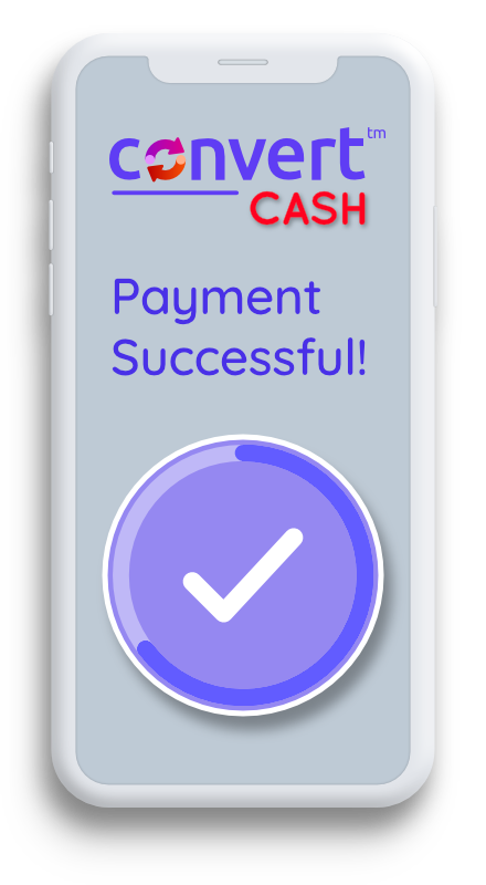 convertCASH Phone Image - 3 Simple Steps 03